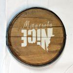 Minnesota Nice Whiskey Barrel Sign