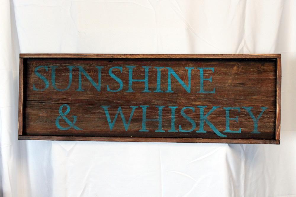 Sunshine and Whiskey Barrel Sign